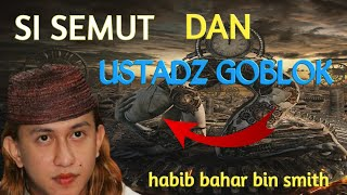 USTADZ GOBLOK CERAMAH HABIB BAHAR BIN SMITH