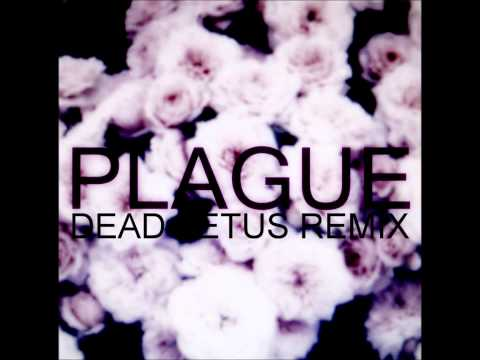 Crystal Castles - Plague (Dead Fe†us Remix)