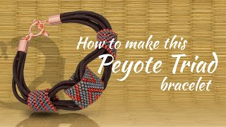 How to make this Peyote Triad bracelet | Seed Beads Design