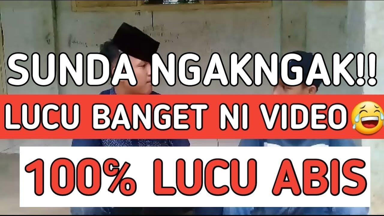 VIRAL VIDEO LUCU SUNDA KASAR BIKIN NGAKNGAK BANGET