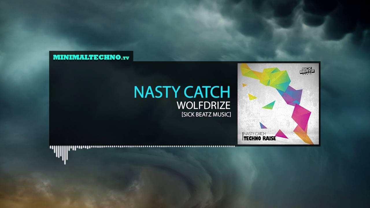 Nasty Catch - Wolfdrize (Sick Beatz Music)