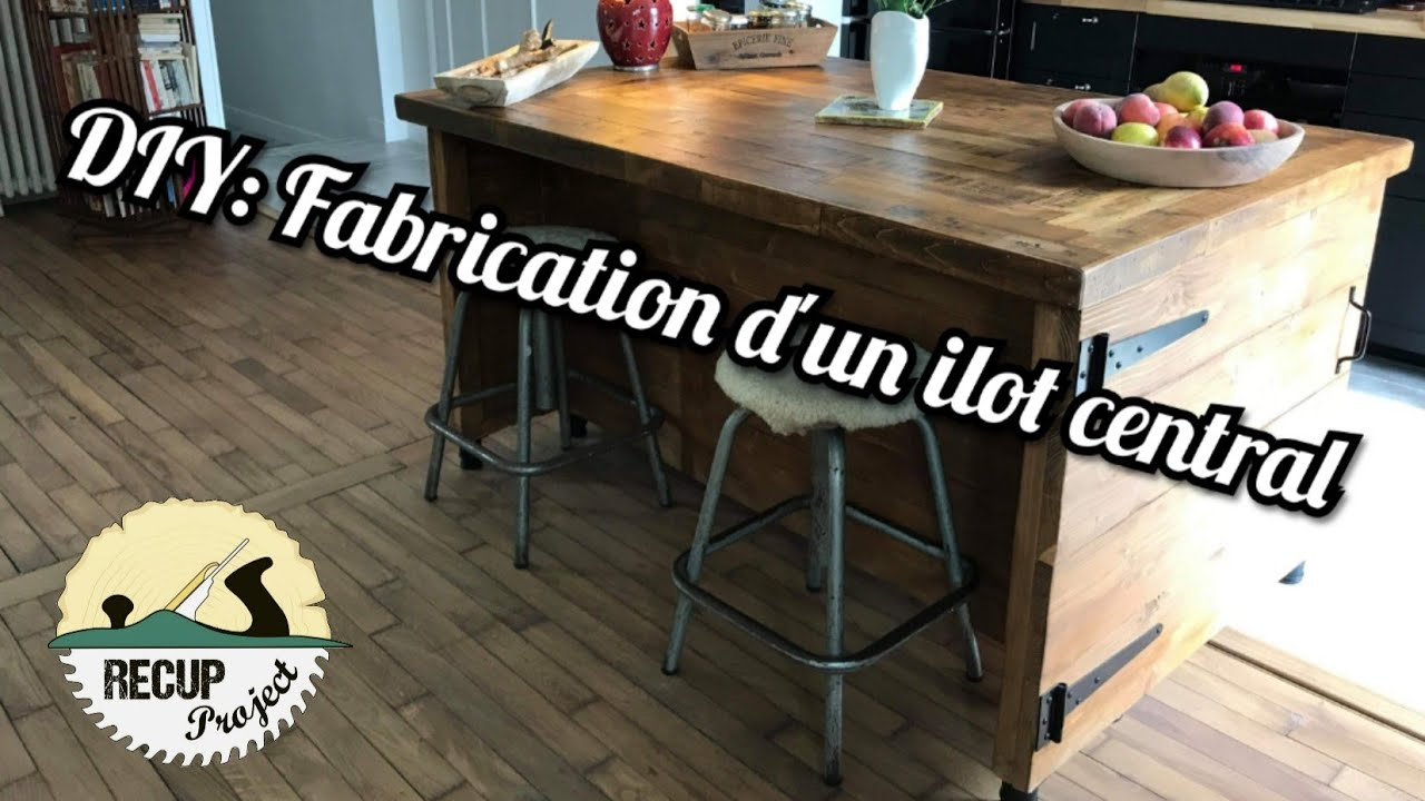 Diy Fabrication D Un Ilot Central En Recup Youtube