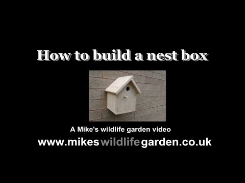 How to make a bird nesting box for your wildlife garden and