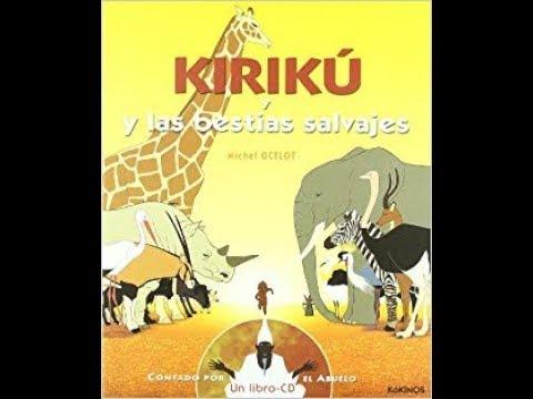 Kirikú y las bestias salvajes en español