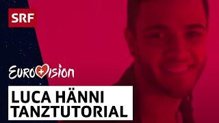 Luca Hänni: Wie tanzt man zu «She Got Me»? | Eurovision 2019 Switzerland | SRF Musik