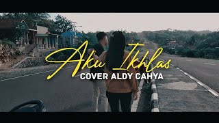 Gambar cover Aku Ikhlas - Aftershine Cover Aldy Cahya Official ft. Christina Lola