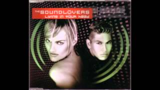 The Soundlovers Living In Your Head (Checkin Remix) (Winter 2000-2001)