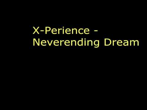 X Perience - Neverending Dreams