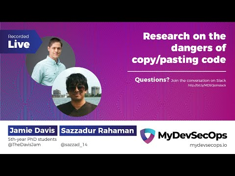 Research On The Dangers Of Copy/pasting Code By Jamie Davis And Sazzadur Rahaman