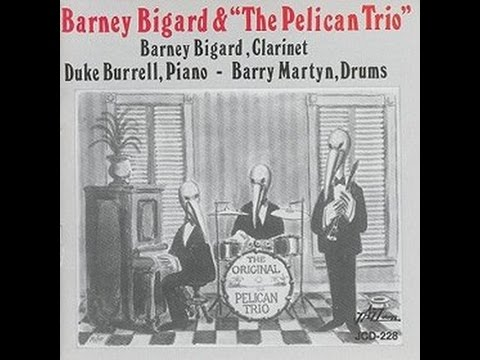 Barney Bigard and the Pelican Trio  -  Don't Get Around Much Anymore
