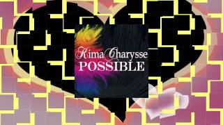 Watch Kima Charysse Possible video