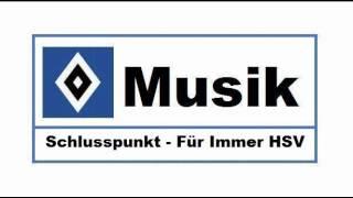 HSV Musik : # 62 » Schlusspunkt - Für Immer HSV «