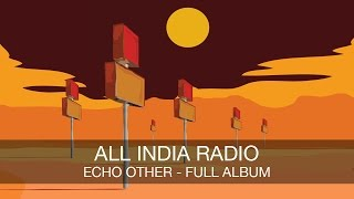 All India Radio Echo Other FULL ALBUM