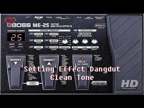 Cara setting efek buat dangdut || boss me25 (clean tone)