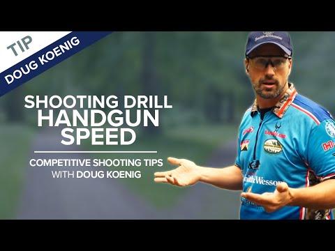 Handgun Speed Shooting Drill - Competitive Shooting Tips with Doug Koenig