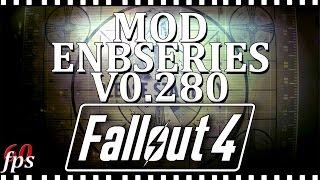 Fallout 4 MOD ENBSeries v0.280 обзор Меняет FPS в самой игре
