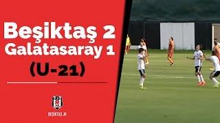 Beşiktaş:2 Galatasaray:1 (U-21)
