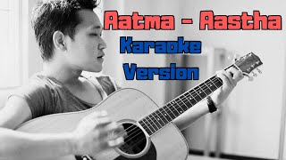 Aatma - Aastha (Karaoke Version)