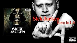 Sick Jacken - Born In LA (Full Album) (2021)