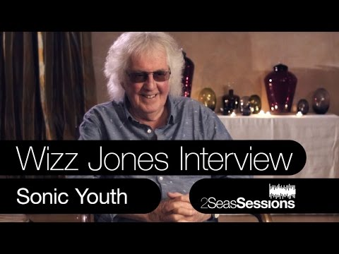 ★ Wizz Jones Interview - Sonic Youth - 2Seas Sessions - Thurston Moore