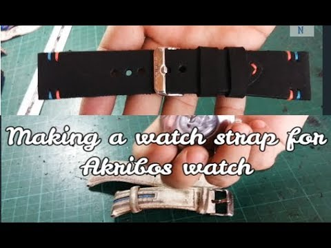Making a watch strap for Akribos watch