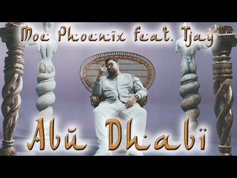 Moe Phoenix feat. Tjay - Abu Dhabi (prod. by Unik) Official Video