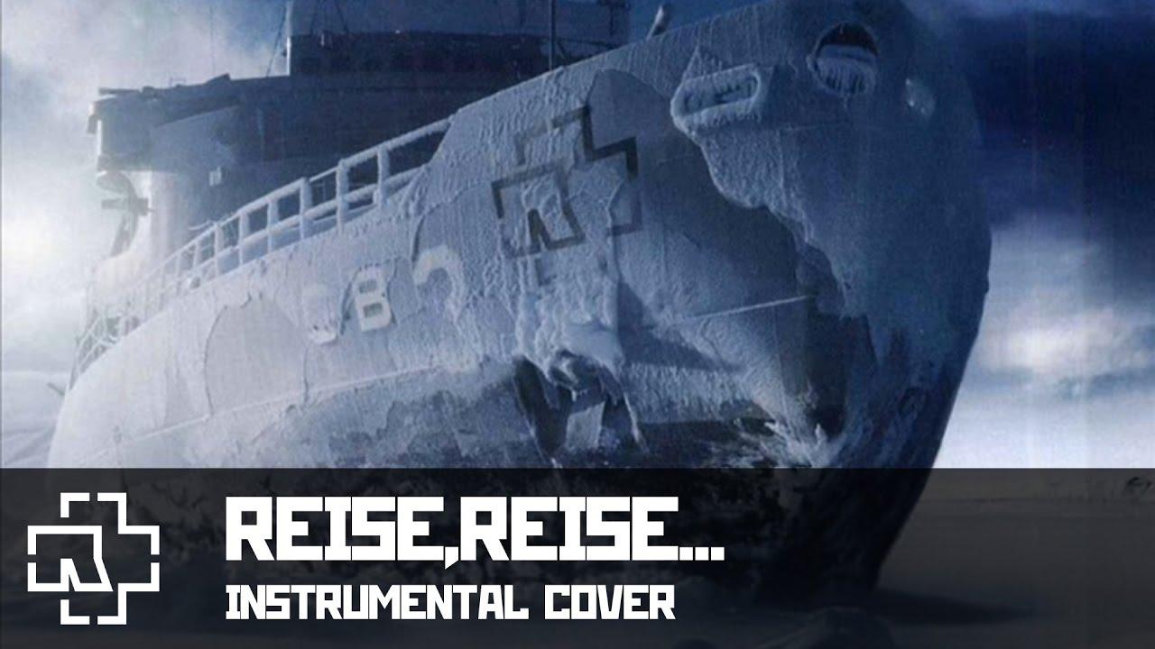 Rammstein- Reise,Reise... instrumental Cover 2013