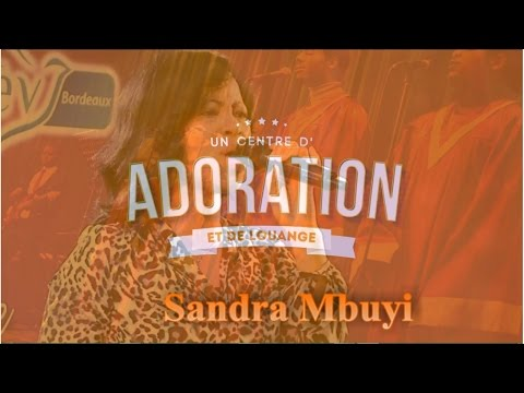 Louange & Adoration avec Sandra Mbuyi
