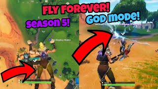Fortnite Glitches Season 5 (New) God mode Fly Forever in Season 5 PS4/Xbox one 2018