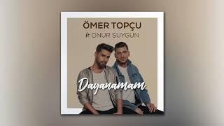 Ömer Topçu feat. Onur Suygun - Dayanamam Video