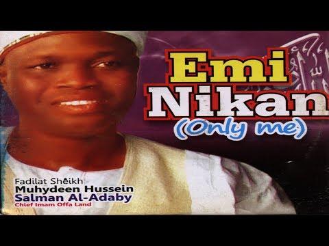 EMI NIKAN - Sheikh Muyideen Salmon Imam Agba Offa Latest Islamic Lecture thumbnail