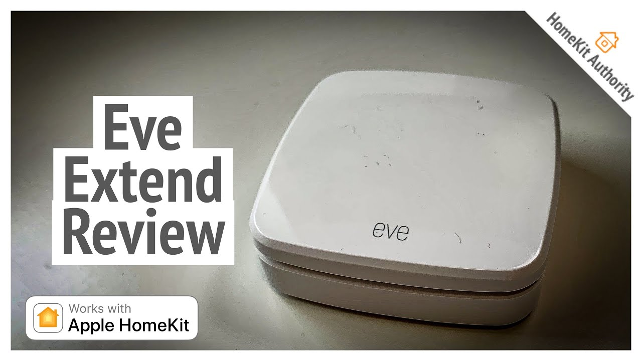 Eve Extend Review Extend Bluetooth Range Of Eve Homekit Devices Youtube