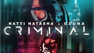 Criminal Natti Natasha Feat. Ozuna.mp3