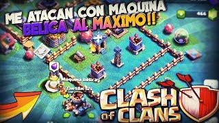 ME ATACAN con MAQUINA BELICA al MÁXIMO!! | Clash of Clans | Rubinho vlc