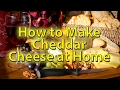 Cheddar Cheese made at home