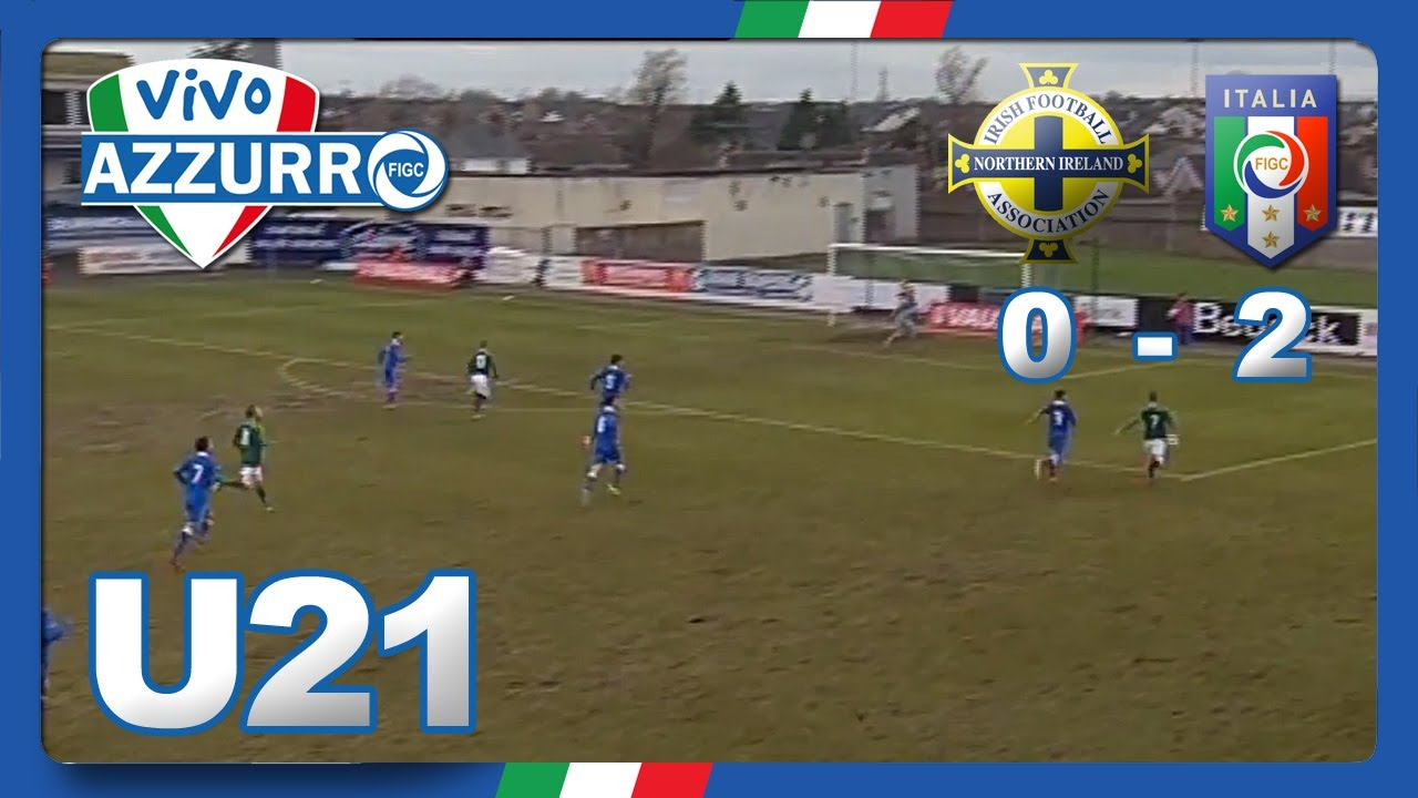 Under 21 Irlanda Del Nord Italia 0 2 05 Marzo 2014 Youtube