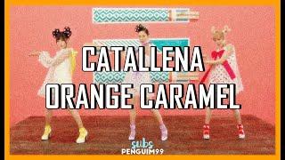 [K-Pop] Orange Caramel (오렌지캬라멜) - Catallena (PT-BR)