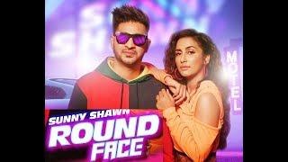 Round Face (Full HD) Sunny Shawn S Mukhtiar Jassthemuzikman Team DG New Punjabi Songs