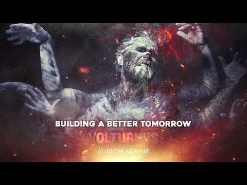 Audiomachine - Building a Better Tomorrow
