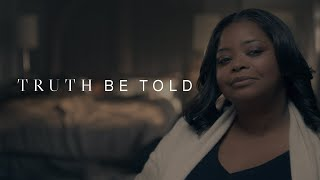Bande annonce Truth Be Told