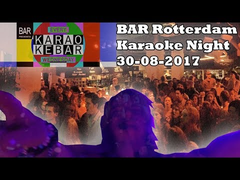 Wednesday Karaoke Night | BAR Rotterdam | 30 Aug 2017