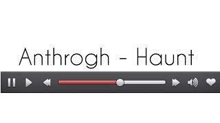 Anthrogh - Haunt