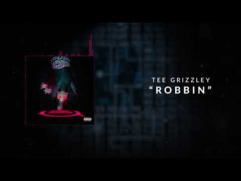 Tee Grizzley - Robbin [Official Audio]