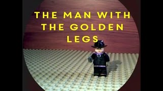 James Bond The Man with the Golden Legs