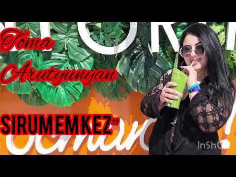 """Toma Arutyunyan """"Es Sirum Em Kez"""""""