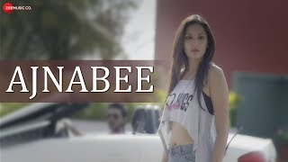 Ajnabee Official Music | Asharfi | Niva Sharma, Sunny Arora, Alexus, Rahul Tyagi & Sajid B