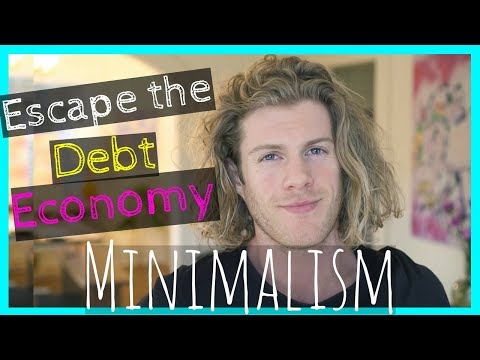 New Money Mindset: Minimalism and the Debt Economy
