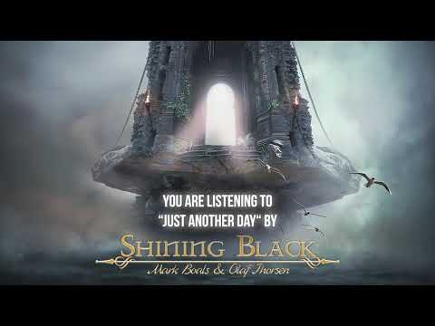 """Shining Black - """"Just Another Day"""" - Official Audio"""