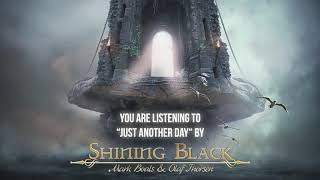 """Shining Black – """"Just Another Day"""" – Official Audio"""