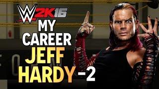WWE 2K16: My CAREER - Jeff Hardy - 2 (THE DEBUT)